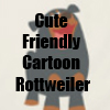 Cute Friendly Cartoon Rottweiler merchandise Line by Cheerful Madness!! at Zazzle